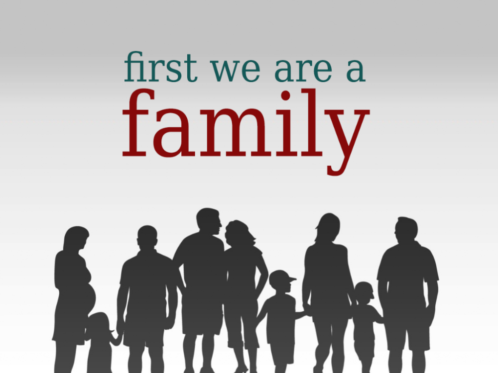 First We Are a Family